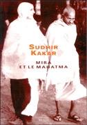 Mira et le Mahatma