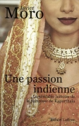 Une passion indienne